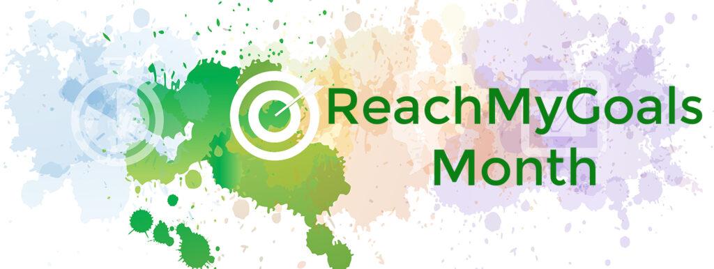 ReachMyGoals month